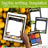 Digital Writing Templates for Pic Collage- Spring Themed