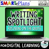 Digital Writing Unit: Embedding Quotes in Writing (remote learning)