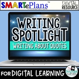 Digital Writing Unit: Writing About Quotes (remote learning)
