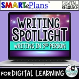 Digital Writing Unit: Writing in the Third Person (remote