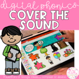 Digital and Interactive Phonics Practice - Cover the Sound