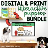 Digital and Print Interactive Puppies BUNDLE for Language