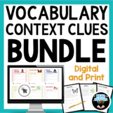 Context Clues and Vocabulary: Digital and Print Bundle for