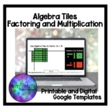 Digital and Printable Algebra Tiles with Multiplication and Factoring Activities