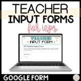 Teacher Input Forms for IEPs Digital and Printable