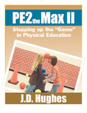 Digital copy of the book PE2theMax II: Stepping up the Gam