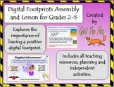 Digital Footprints Assembly and Lesson for E-Safety (Grade