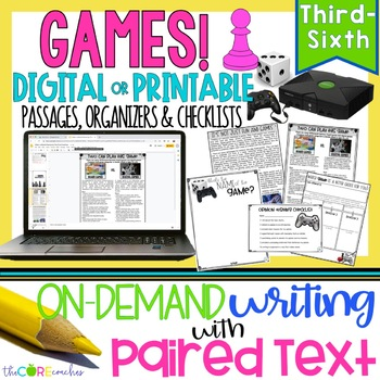 Video vs. Board Games Paired Texts: Writing On-Demand Opinion Argument Essay