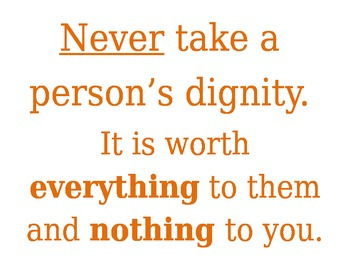 Dignity Quote Poster