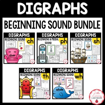 Beginning Digraph Bundle {/ch/, /ph/, /sh/, /th/, /wh/ resources & printables}