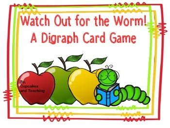 Watch Out for the Worm!  Digraph Card Game