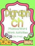 Digraph Ch: Phonics/Word Work Activities