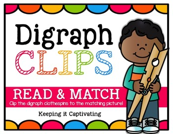 Digraph Clips {Read & Match}