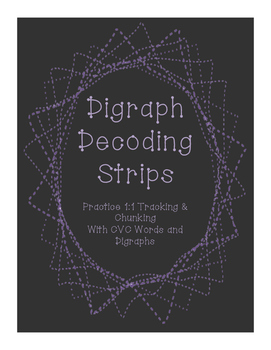 Digraph Decoding Strips