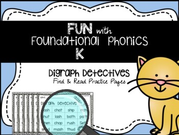 Digraph Detectives: ch sh th wh ck {Kindergarten}