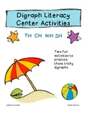 Digraph Literacy Center Activities for SH, CH, TH, WH
