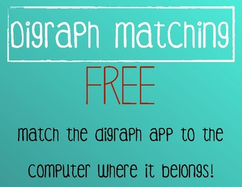 Digraph Matching (Computer & App Style)
