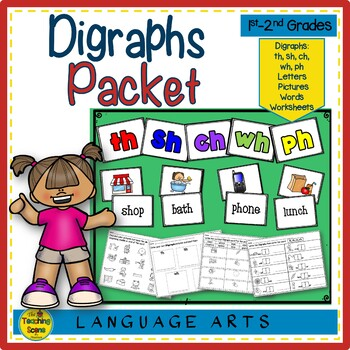 Digraph Packet (th, sh, ch, wh, ph):  Letters, Pictures, Words & Worksheets