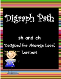 Digraph Path for Sh and Ch - Middle Level Learner Version