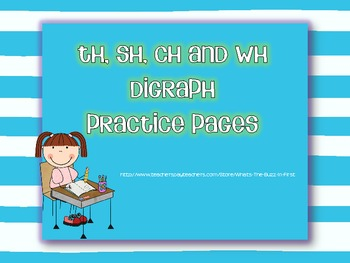 Digraph Practice Pages {ch, sh, wh, th} Freebie!