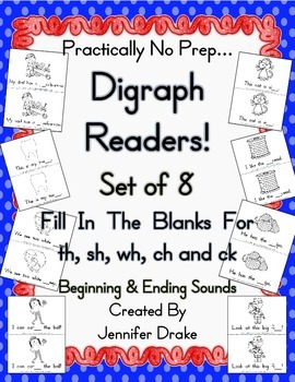 Digraph Readers!  Set of 8!  For Initial & Ending Sounds of Sh, Th, Wh, Ch & Ck