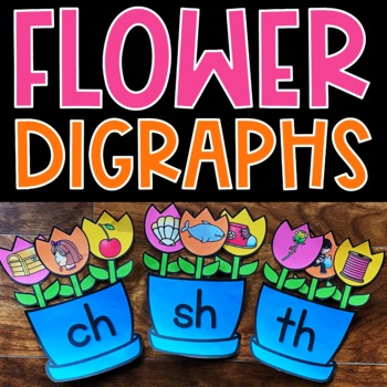 Beginning Consonant Digraphs SH TH WH CH Literacy Center Spring Flowers