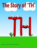 Digraph Stories for Kids:  TH