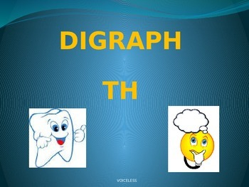 Digraph: TH Voiceless PowerPoint Lesson
