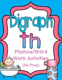 Digraph Th: Phonics/Word Work Activities