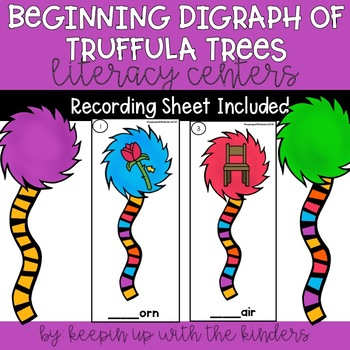 Digraph Truffula Trees Literacy Center with Recording Sheets