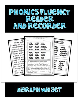 Digraph WH - Phonics Fluency Assessment