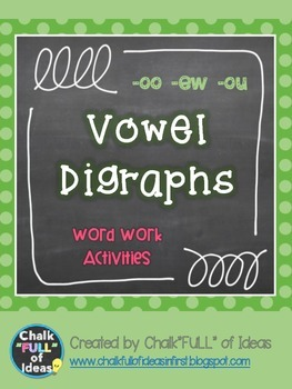 Digraph Word Work Activities (-oo, -ou, -ew)