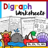 Digraph Worksheets (Sh, Ch, Th, Wh)