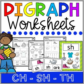 Digraph Worksheets and Activities - CH - SH - TH