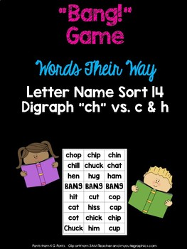 Digraph - ch - Game (WTW Letter Name Sort 14)