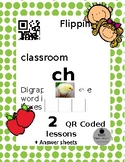 Digraph ch Write the word in sound boxes. QR coded Flipped