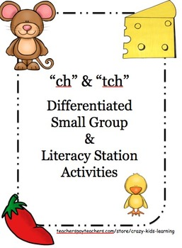 """Digraph """"ch"""" and Trigraph """"tch"""" - Differentiated for Low,"""