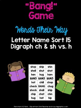 Digraph - ch & sh - Game (WTW Letter Name Sort 15)