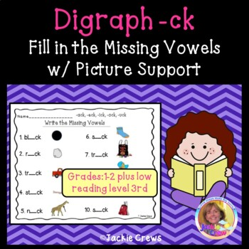 Digraph -ck: Fill in the Missing Vowels with Picture Support