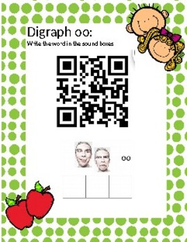 Digraph oo Write the word in sound boxes. QR coded Flipped classroom activity.