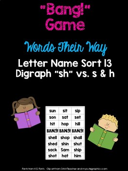 Digraph - sh - Game (WTW Letter Name Sort 13)