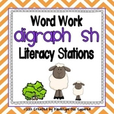 Digraph sh Word Work Literacy Stations and Centers