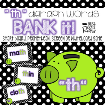 Digraph th: Bank It! Projectable Game
