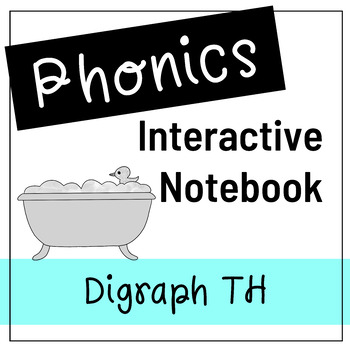 Digraph th - Phonics Interactive Journal/Notebook