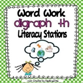 Digraph th Word Work Literacy Stations and Centers