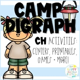 Digraphs- Camping-themed /CH/ Activities