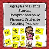Digraphs & Blends: Stories, Comprehension and Phrased Sentence Reading Practice