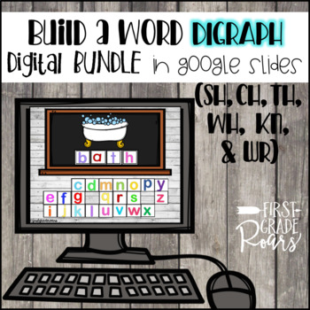 Digraphs Build A Word DIGITALLY for Google Drive and Classroom