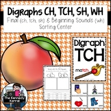 Word Work: Digraphs CH, TCH, SH, WH