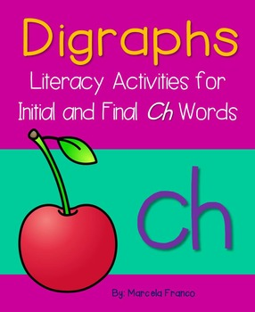 Digraph Ch (Initial and Final) Literacy Activities plus Cr